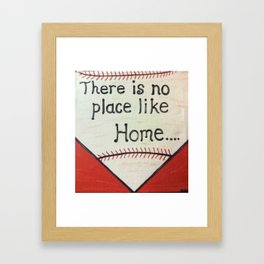 There Is No Place Like Home Framed Art Print