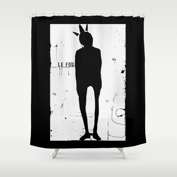 « le fou » Shower Curtain