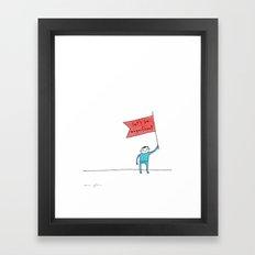 let's be magnificent Framed Art Print