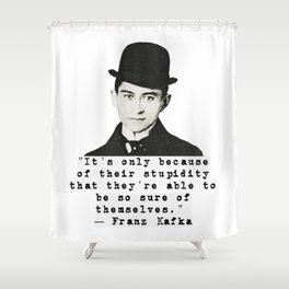 Kafka Quote Shower Curtain