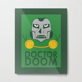 Dr. Doom, OBGYN Metal Print