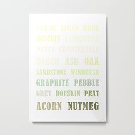 Paint Palette Typography - Gray & Brown Metal Print