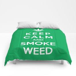 Keep Calm And Smoke Weed Comforters