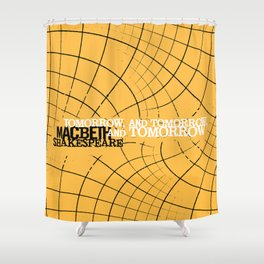 Macbeth 'Tomorrow and Tomorrow' - Shakespeare Quote Art - typography print Shower Curtain