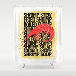 Shrimp According to ... Shower Curtain