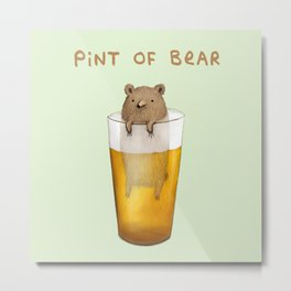 Pint of Bear Metal Print