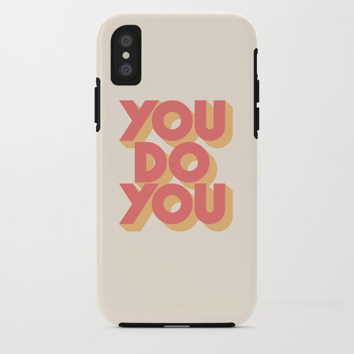 You Do You Block Type iPhone Case