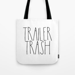 Trailer Trash RV text Tote Bag