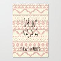 hakuna Canvas Prints featuring Hakuna Matata by dani