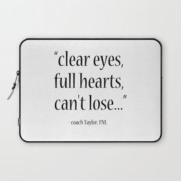 Friday Night Lights quote, coach Taylor, Typography Laptop Sleeve