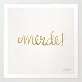 Pardon My French – Gold Ink Art Print