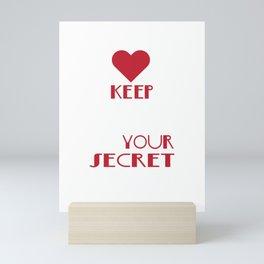 Cute & lovely Admirer Tee Design I m your secret admirer Mini Art Print