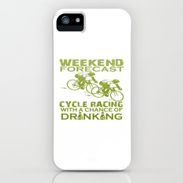 WEEKEND FORECAST CYCLE RACING iPhone Case