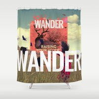 wander Shower Curtains featuring WANDER by Christel Sayegh