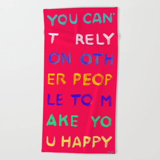 RELY / ABSOLUTELY HAPPY VERSION Beach Towel
