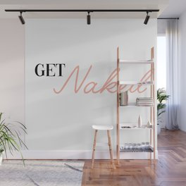 get naked Wall Mural