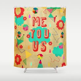 Just You  Shower Curtain