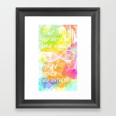 John Green: Some infinities are bigger than other infinities. Framed Art Print