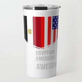 50% Egyptian 50% American 100% Awesome Travel Mug
