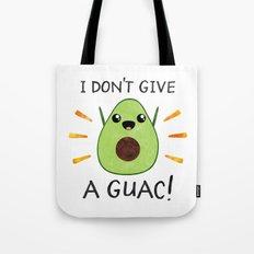 I don't give a guac! Tote Bag