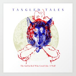 Tangled Tales - The Girl In Red Who Cried Like A Wolf Art Print