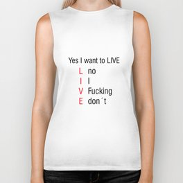 Yes I want to LIVE Meme Vine Gift Idea Biker Tank