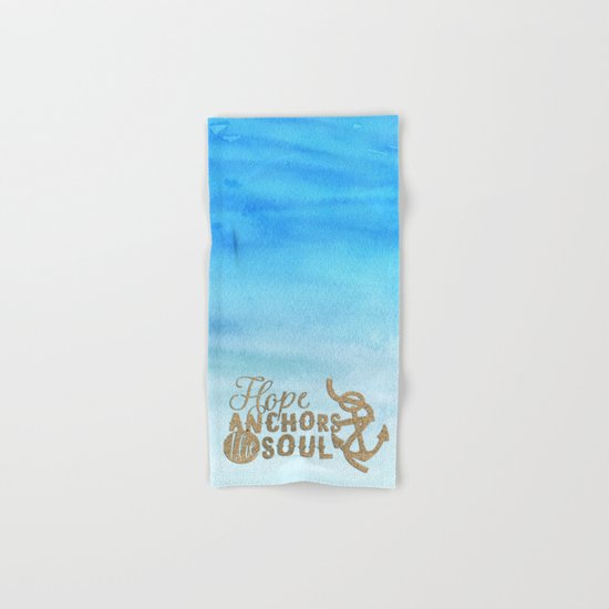 Hope anchors the soul - Typography maritime Hand & Bath Towel