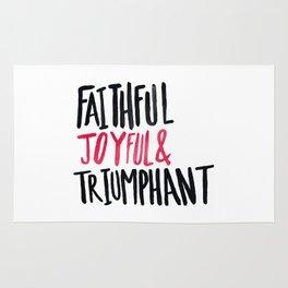 Faithful Joyful and Triumphant x Pink Rug