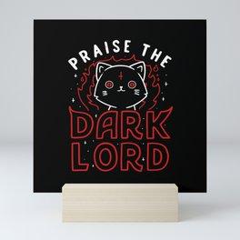 Praise The Dark Lord Mini Art Print