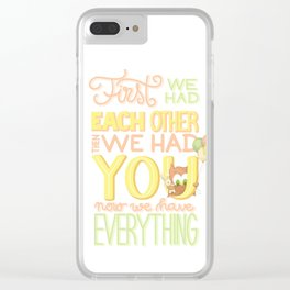 We had you Clear iPhone Case
