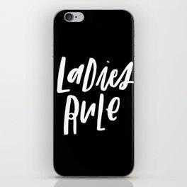 Ladies Rule Black iPhone Skin