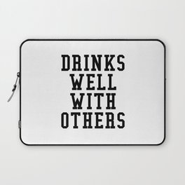 Drinks Well With Others Laptop Sleeve