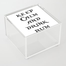 Keep Calm and drink rum - pirate inspired quote Acrylic Box