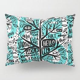 hello ni hao ciao konnichiwa Pillow Sham