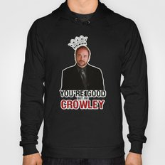 I'm Crowley - Supernatural Hoody