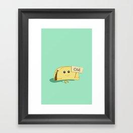 Happy Taco, Olé Framed Art Print