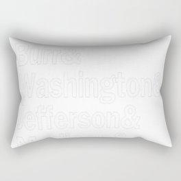 Hamilton - Hamilton  Burr Washington  Jefferson  Madison  Lafayette  Mulligan  Black Rectangular Pillow