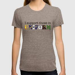 I Support Those In Uniform T-shirt