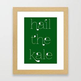 HAIL THE KALE Framed Art Print