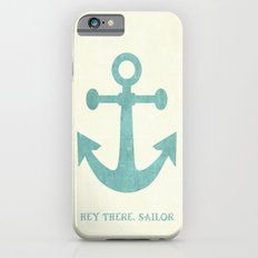 Hey There, Sailor iPhone 6s Slim Case