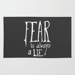 """Fear is Always a Lie"" - by Reformation Designs Rug"