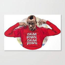 Calm Down, Calm Down Canvas Print