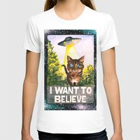 i want to believe T-shirts featuring I Want To Believe by Ariana Victoria Rose