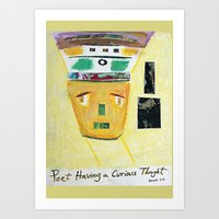 Poet Having a Curious Thought Art Print