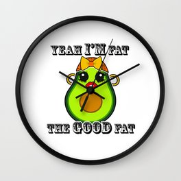 Yeah I'm fat the good fat Kawaii Wall Clock