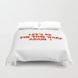 LET'S DO THE TIME WARP AGAIN !  Duvet Cover
