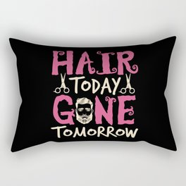 Hair today Gone Tomorrow Rectangular Pillow