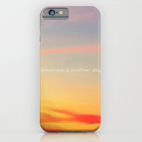 Tomorrow is another day iPhone & iPod Case