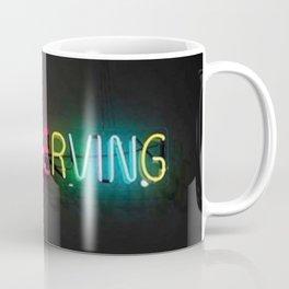 Now Serving Coffee Mug
