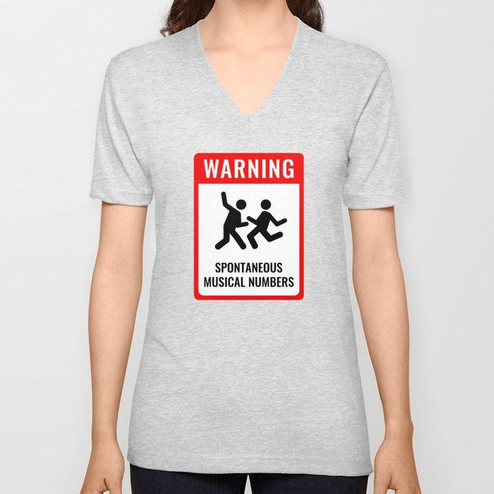 WARNING: Spontaneous Musical Numbers Unisex V-Neck